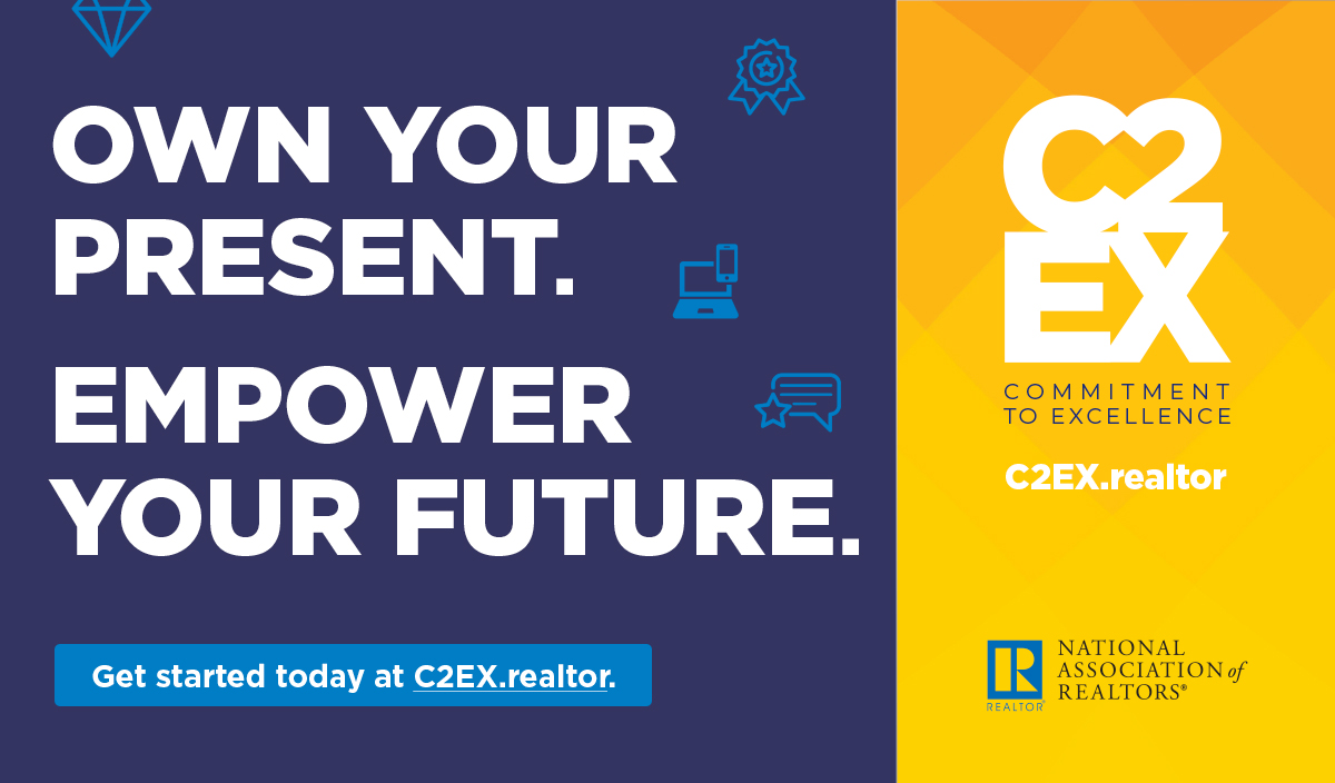 Own your present. Empower your future. Get started today at C2EX.realtor