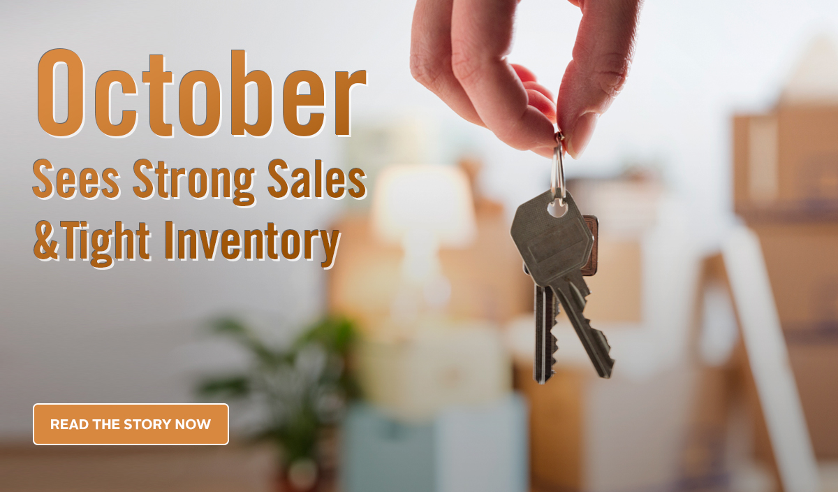 October Sees Strong Sales & Tight Inventory