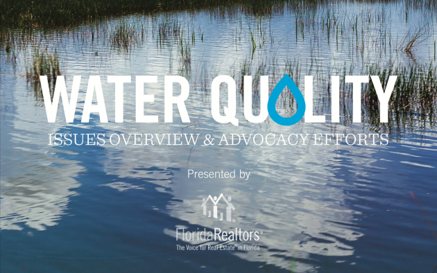 waterway with words water quality issues and overview advocacy efforts along with florida realtors logo