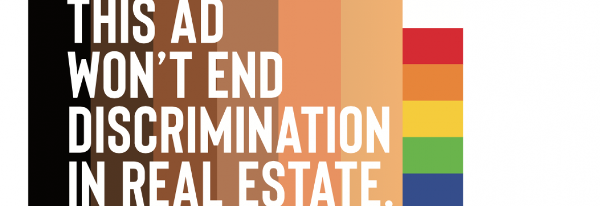 Colored background that says this ad won't end discrimination in real estate